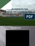 Mejoramiento del Estadio Garcilaso