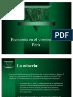 Economía en el virreinato del                Perú