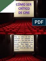 Cómo Ser Crítico de Cine
