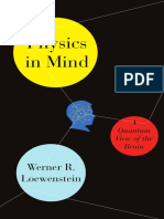Physics in Mind- A Quantum View of the Brain by Werner R. Loewenstein.pdf