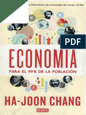 344939453 Economia Para El 99 Por Ciento De La Poblacion Cap 1 Y 2 Pdf