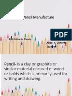 PENCIL MANUFACTURE REPORT