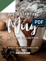 The Essential Mug Recipes Collection 40 Mug Recipes You Could Use
