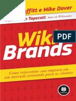 MOFFITT, Sean; DOVER, Mike - Wikibrands - como reinventar sua empresa em um mercado orient. clientes.pdf