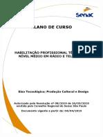 HABILITAÇÃO PROFISSIONAL TÉCNICA DE NÍVEL MÉDIO EM RÁDIO E TELEVISÃO