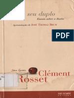 Clément Rosset - O Real e Seu Duplo