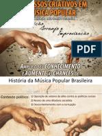 Historia Da Musica Popular Brasileira - Protesto