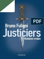 Justiciers de Bruno Fuligni