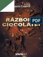 Robert Cormier - Razboiul Ciocolatei
