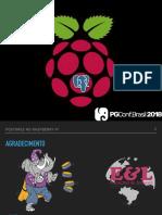Pgconfbr-2k18-raspberrypi