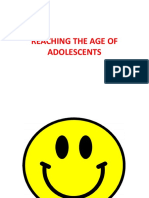 Reaching the Age of Adolescents