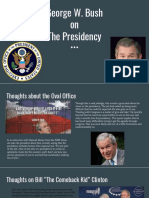 George W. Bush on the Presidency