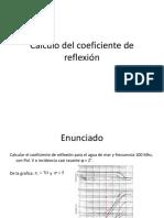 Calculo Del Coeficiente de Reflexión