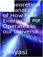 A Theoretical Explanation of How Free Energy Operates in Our Universe