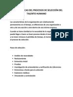 Características Del Procesos de Selección Del Talento Humano