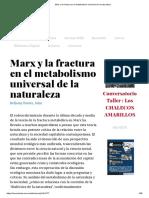 Marx y la fractura en el metabolismo universal de la naturaleza.pdf