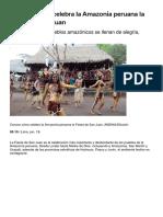 Conoce Cómo Celebra La Amazonía Peruana La Fiesta de San Juan