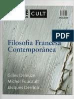 Revista Cult - Dossiê Filosofia Francesa Contemporânea (Deleuze, Foucault, Derrida)