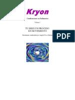 Kryon - Tu Eres Un Proceso en Movimiento