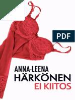 [Anna-Leena_Härkönen]_Ei_kiitos(z-lib.org).pdf