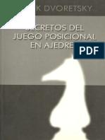 SECRETOS DEL JUEGO POSICIONAL. Mark Dvoretsky.pdf