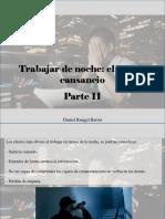 Daniel Rangel Barón - Trabajar de Noche, El Eterno Cansancio, Parte II