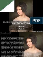 Mariana Flores Melo - El Origen de La Oktoberfest, Teresa Carlota de Sajonia 1792-1854, Parte II