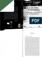 Henry Rousso- La ultima catástrofe. La Historia, el presente, lo contemporáneo.
