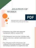 Week 9 Delegation of Works