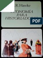 Hawke G R - Economia Para Historiadores.pdf