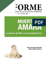Informe Del Centro Memorial de Las Víctimas Del Terrorismo. Muerte en Amara y DRIL