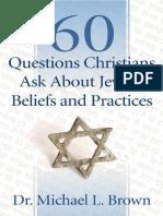 60 Preguntas que los Cristianos Hacen Acerca de las Creencias y Prácticas Judías Michael L. BROWN.pdf