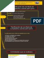 Planificación de una fiesta de cumpleaños usando pert-cpmc.pptx