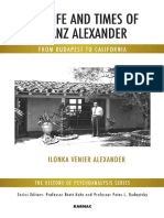 (the History of Psychoanalysis Series) Ilonka Venier Alexander-The Life and Times of Franz Alexander_ From Budapest to California-Karnac Books (2015)
