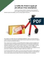 Quest'Estate Fotografa Le Tue Emozioni Col Selfie Kit Di Prink Scopri La Promo.