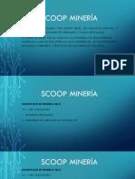 Scoop Minería