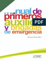 2012Manual de Primeros Auxilios y Brigadas de Emergencia_nodrm