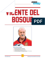 Vicente Del Bosque Favourite Practice Playing Forward Quickly