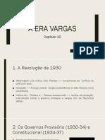 Aula 8 - A Era Vargas