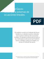 Método de Gauss-Seidel para sistemas de ecuaciones lineales.pptx