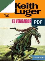 El Vengador - Keith Luger