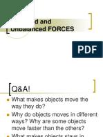 1M-Balanced and Unbalanced Forces