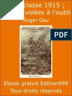 Jean Classe 1915 ; Lettres Volées à l'Oubli - Roger Cau - 1ere Guerre Mondiale