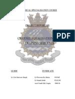 Channel Equalisation Using