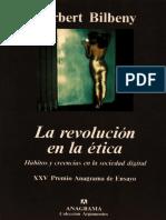 Bilbeny Norbert La revolución en la ética. Hábitos y creencia en la sociedad digital.pdf