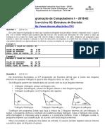 [19-1][BCC701] Lista 02 - Estrutura de Decisao (1)