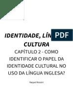 Identidade, Língua, Cultura