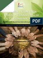 Contreras Baspineiro - 2019 - El buen-Convivir y bien-transformar en la comunicación. Sistematización de prácticas innovadoras para el B.pdf
