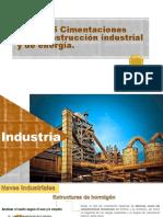 Cimentaciones Para Construcción Industrial y de Energia