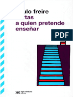 Cartas a Quién Pretende Enseñar 1 y 4. Freire